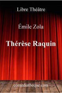 Thérèse Raquin d'Emile Zola – Edition