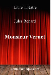 Monsieur Vernet de Jules Renard – Edition