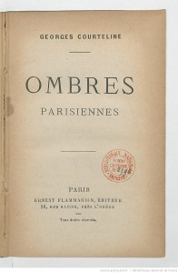 Ombres parisiennes. Edition Flammarion 1894. Source : : BnF/ Gallica