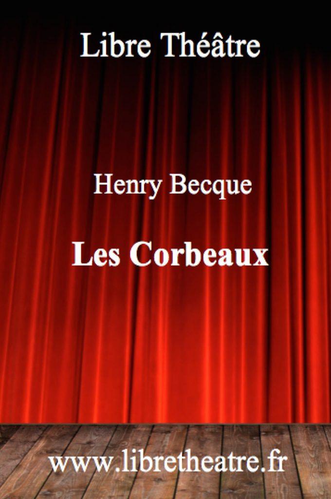 Les Corbeaux d'Henry Becque