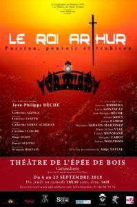 Le Roi Arthur, pièce écrite et mise en scène par Jean-Philippe Bêche