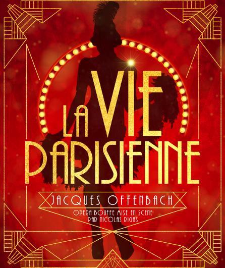 La Vie parisienne de Jacques Offenbach mise en scène de Nicolas Rigas