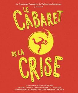 Le cabaret de la crise de Luigi Cerri