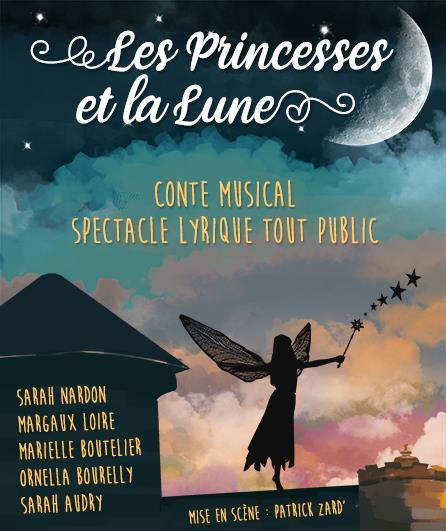 Les princesses et la lune par la Compagnie Lyrika Lab