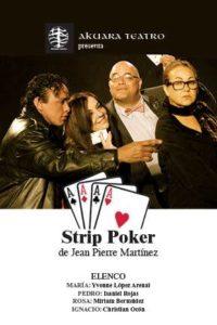 Strip Poker de Jean-Pierre Martinez par l'Akuara Teatro à Miami