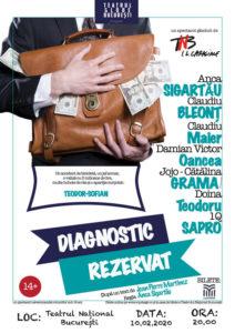 Diagnostic réservé (Diagnostic Rezervat), mis en scène par Anca Sigartau en Roumanie