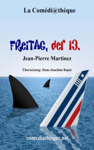 Theaterstücke von Jean-Pierre Martinez in deutscher Übersetzung