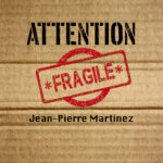 Attention fragile