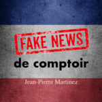 Fake news de comptoir
