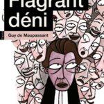 Flagrant déni d'après Guy de Maupassant avec Alain Payen